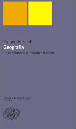Copertina del libro Geografia di Franco Farinelli
