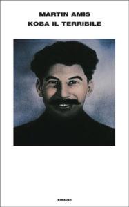 Copertina del libro Koba il Terribile di Martin Amis