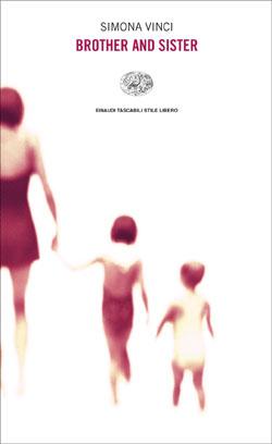 Copertina del libro Brother and Sister di Simona Vinci