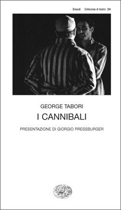 Copertina del libro I cannibali di George Tabori