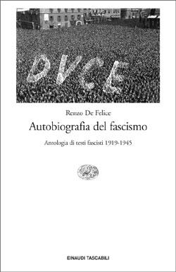 Copertina del libro Autobiografia del fascismo di Renzo De Felice