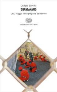 Copertina del libro Guantanamo di Carlo Bonini