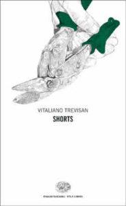 Copertina del libro Shorts di Vitaliano Trevisan
