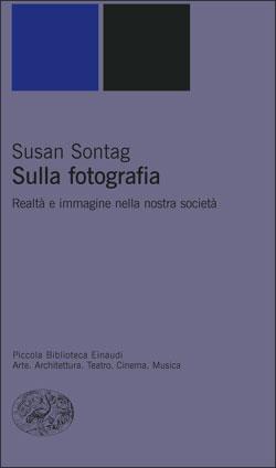 Copertina del libro Sulla fotografia di Susan Sontag