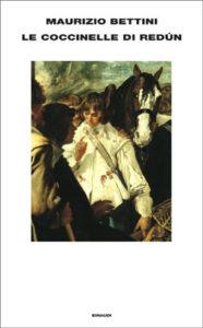 Copertina del libro Le coccinelle di Redùn di Maurizio Bettini