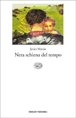 Copertina del libro Nera schiena del tempo di Javier Marías
