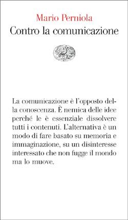 Copertina del libro Contro la comunicazione di Mario Perniola