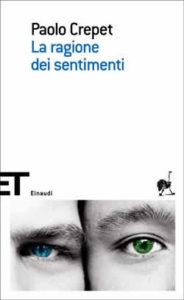 Copertina del libro La ragione dei sentimenti di Paolo Crepet