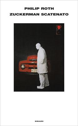 Copertina del libro Zuckerman scatenato di Philip Roth
