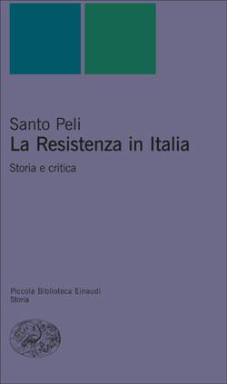 Copertina del libro La Resistenza in Italia di Santo Peli