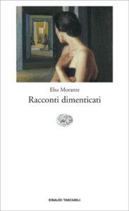 Copertina del libro Racconti dimenticati di Elsa Morante