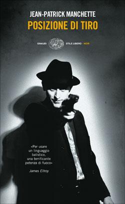 Copertina del libro Posizione di tiro di Jean-Patrick Manchette