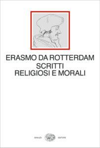 Copertina del libro Scritti religiosi e morali di Erasmo da Rotterdam
