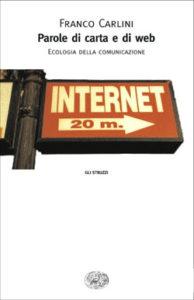 Copertina del libro Parole di carta e di web di Franco Carlini