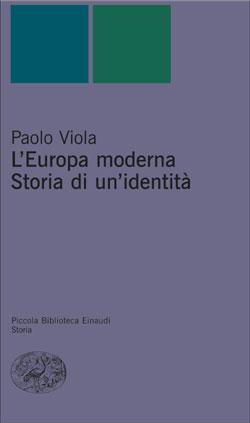 Copertina del libro L'Europa moderna. Storia di un'identità di Paolo Viola