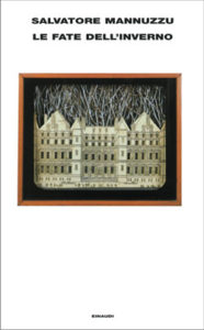 Copertina del libro Le fate dell'inverno di Salvatore Mannuzzu