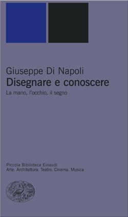 Copertina del libro Disegnare e conoscere di Giuseppe Di Napoli
