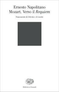 Copertina del libro Mozart. Verso il Requiem di Ernesto Napolitano