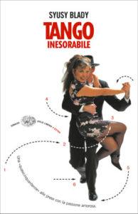 Copertina del libro Tango inesorabile di Syusy Blady