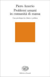 Copertina del libro Problemi umani in comunità di massa di Piero Amerio