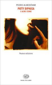 Copertina del libro Patty Diphusa e altre storie di Pedro Almodóvar