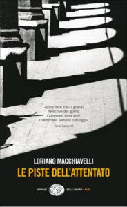 Copertina del libro Le piste dell'attentato di Loriano Macchiavelli