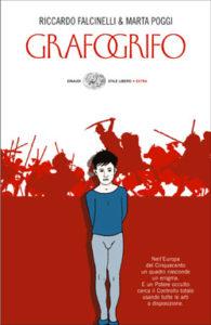 Copertina del libro Grafogrifo di Riccardo Falcinelli, Marta Poggi