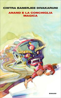 Copertina del libro Anand e la conchiglia magica di Chitra Banerjee Divakaruni