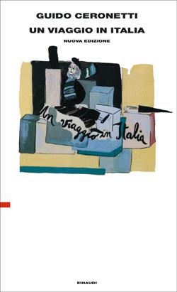 Copertina del libro Un viaggio in Italia di Guido Ceronetti