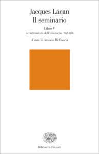 Copertina del libro Il seminario. Libro V di Jacques Lacan