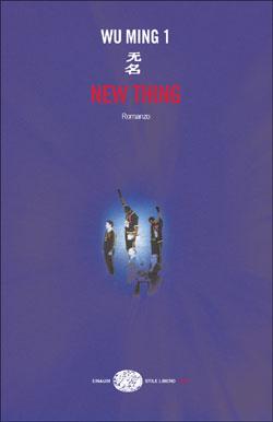 Copertina del libro New Thing di Wu Ming 1