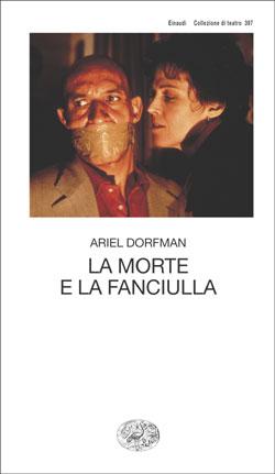 Copertina del libro La morte e la fanciulla di Ariel Dorfman