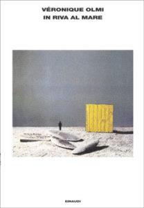 Copertina del libro In riva al mare di Véronique Olmi