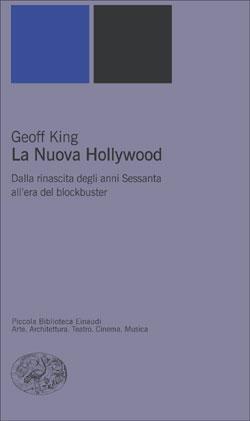 Copertina del libro La Nuova Hollywood di Geoff King