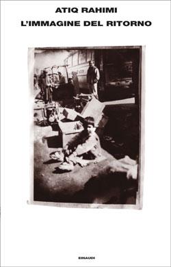 Copertina del libro L'immagine del ritorno di Atiq Rahimi