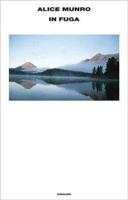 Copertina del libro In fuga di Alice Munro