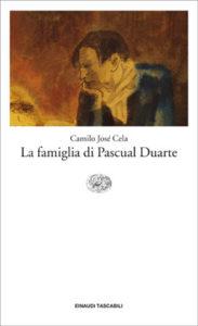 Copertina del libro La famiglia di Pascual Duarte di Camilo José Cela