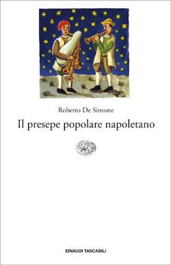 Copertina del libro Il presepe popolare napoletano di Roberto De Simone