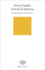 Copertina del libro L'eresia di Spinoza di Steven Nadler
