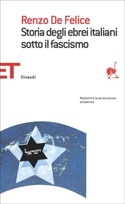 Copertina del libro Storia degli ebrei italiani sotto il fascismo di Renzo De Felice