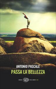Copertina del libro Passa la bellezza di Antonio Pascale