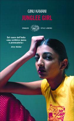 Copertina del libro Junglee girl di Ginu Kamani