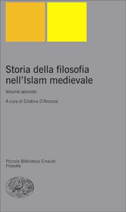 Copertina del libro Storia della Filosofia nell'Islam medievale. Volume secondo di VV.