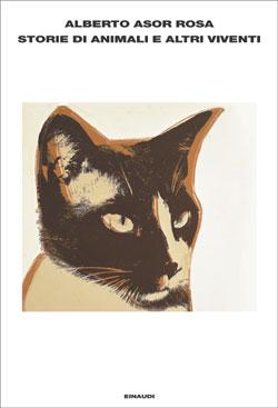 Copertina del libro Storie di animali e altri viventi di Alberto Asor Rosa