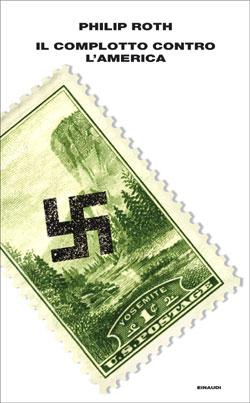 Copertina del libro Il complotto contro l'America di Philip Roth