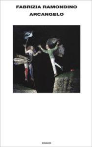 Copertina del libro Arcangelo di Fabrizia Ramondino