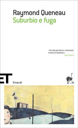 Copertina del libro Suburbio e fuga di Raymond Queneau