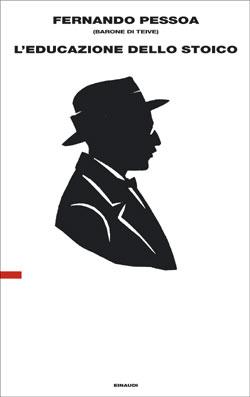 Copertina del libro L'educazione dello stoico di Fernando Pessoa