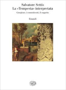 Copertina del libro La «Tempesta» interpretata di Salvatore Settis