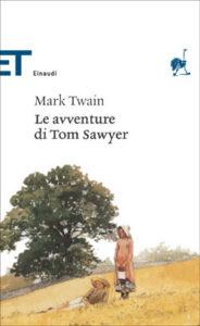 Copertina del libro Le avventure di Tom Sawyer di Mark Twain